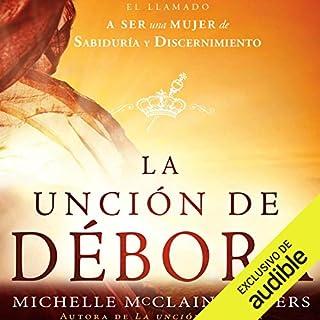 La Unción de Débora [The Anointing of Deborah] audiobook cover art