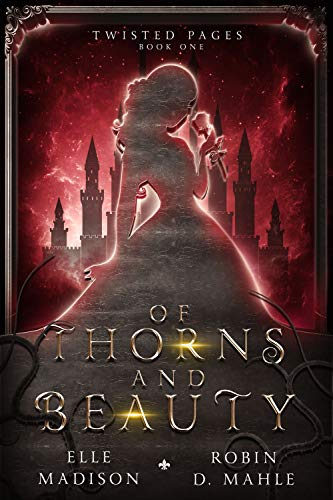 Book Cover for Of Thorns and Beauty