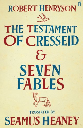 The Testament of Cresseid & Seven Fables: Translated by Seamus Heaney (English Edition)