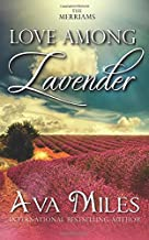 Love Among Lavender (The Merriams)