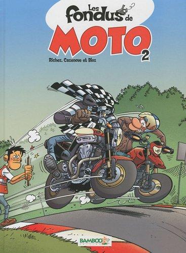 Les fondus de moto T02 + Aff. Ile de man offerte