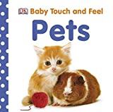 Baby Touch and Feel Pets- Book Cover
