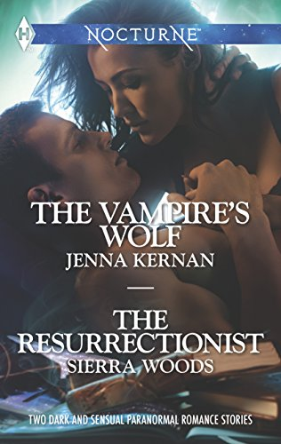 The Vampire's Wolf and The Resurrectionist: An Anthology (Harlequin Nocturne)