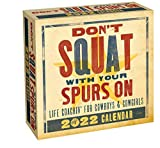 Don t Squat with Your Spurs On 2022 Day-to-Day Calendar: Life Coachin  for Cowboys & Cowgirls