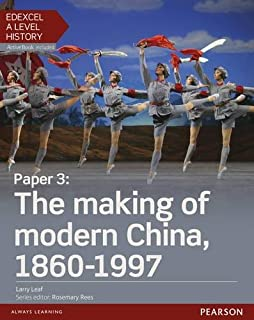 Edexcel A Level History, Paper 3: The making of modern China 1860-1997 Student Book + ActiveBook (Edexcel GCE History 2015)