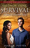Solomon Stone: Survival: Ancient World Historical Romance (The Journey Home Book 2)