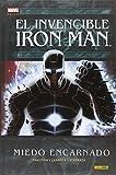 El Invencible Iron Man 6. Miedo Encarnado