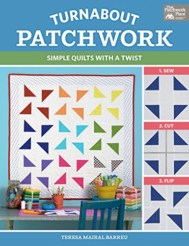 Compare Textbook Prices for Turnabout Patchwork: Simple Quilts with a Twist  ISBN 9781604689846 by Mairal Barreu, Teresa