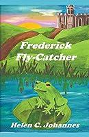 Frederick Fly-Catcher