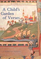A Child's Garden of Verses: A Classic Illustrated edition (Classic Illustrated, CLAS)