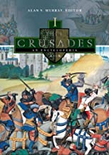 The Crusades [4 Volumes]: An Encyclopedia: The Crusades: An Encyclopedia 4 Volume Set