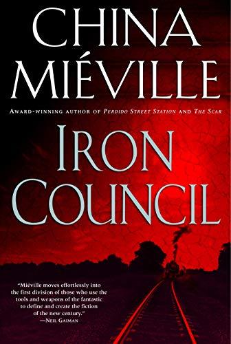 Iron Council (Bas-Lag Book 3) (English Edition)