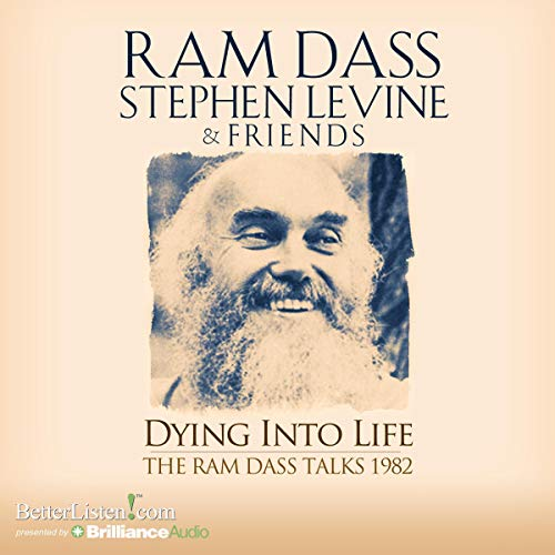 Dying into Life Audiobook By Ram Dass cover art