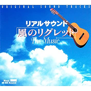 Real Sound -The Wind's Regret- The Music Original Sound Tracks