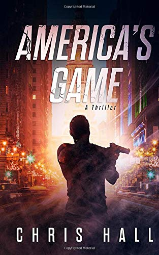 America's Game: A Thriller
