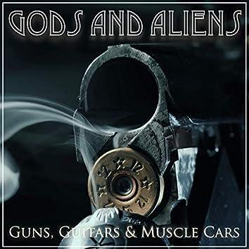 Guns, Guitars & Muscle Cars