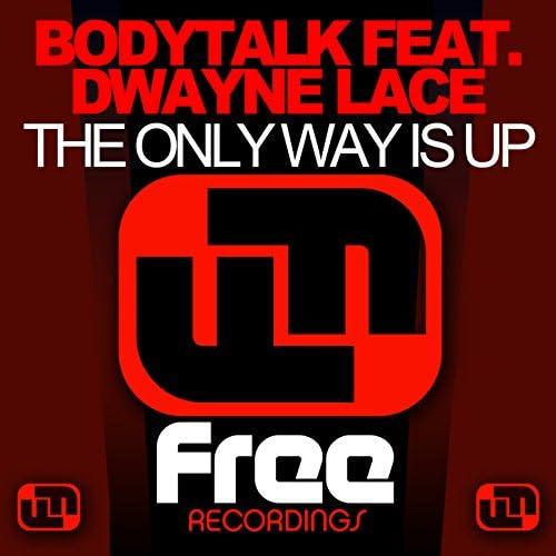 Bodytalk feat. Dwayne Lace