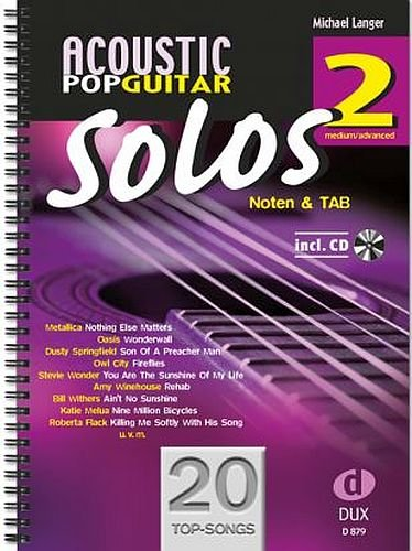 Acoustic Pop Guitar Solos Band 2 inkl. CD -- 20 weitere Topsongs arrangiert für Gitarre in Noten und TAB - Ausgabe in Ringbindung (Noten)