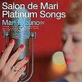 Salon de Mari Platinum Songs ~Special Edition~