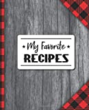 Recipe Books To Write In: Blank Recipe Book Journal - Collect the Recipes You Love in Your Own Custom Cookbook, Buffalo Plaid Personalized Tasty Food Organizer for Lumberjack Family