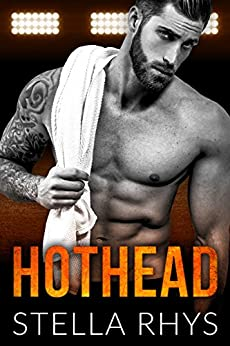 Hothead (Irresistible) by [Stella Rhys]