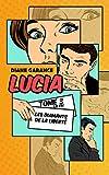 Lucia: Les diamants de la liberté (Lucia enquête t. 3)