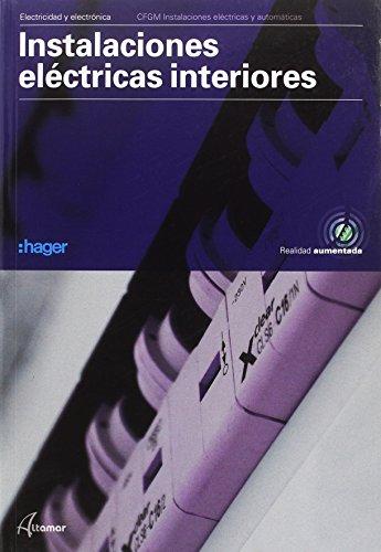Instalaciones eléctricas interiores (CFGM INSTALACIONES ELECTRICAS Y AUTOMATICAS)