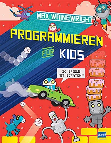 Programmieren für Kids: 20 Spiele mit Scratch