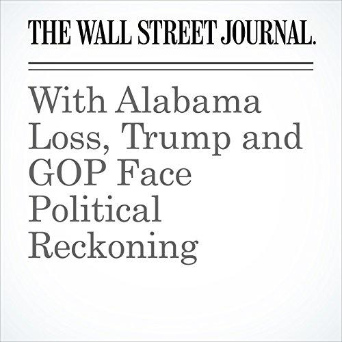 With Alabama Loss, Trump and GOP Face Political Reckoning copertina