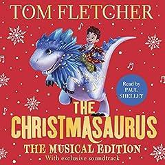 The Christmasaurus (Musical Edition)