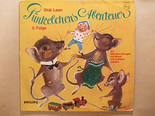 Dick Laan: Pünkelchens Abenteuer mit der Biene Honigschnut und Susi Maus / Pünkelchens Abenteuer mit den drolligen Mäusen)