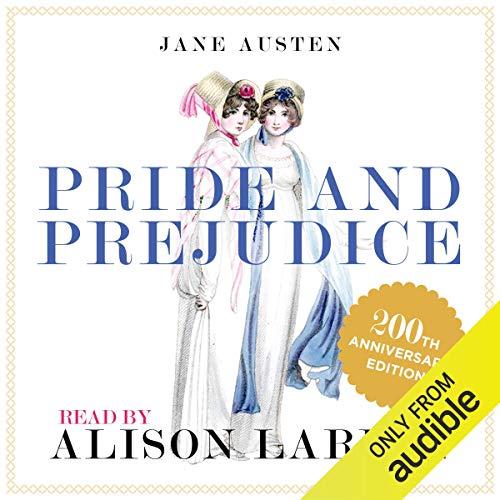 Pride and Prejudice - the 200th Anniversary Audio Edition cover art