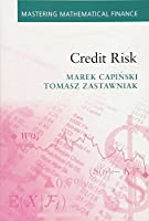 Credit Risk (Mastering Mathematical Finance)