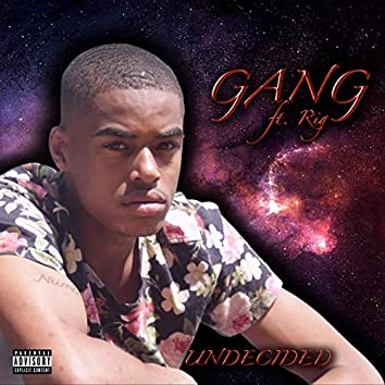 Gang (feat. Rod Is Global)