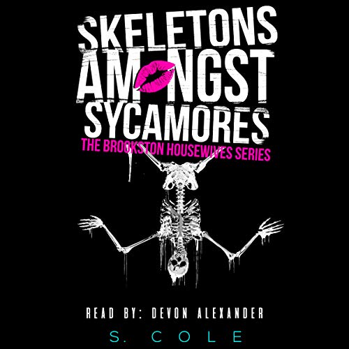 Skeletons Amongst Sycamores  audiobook cover art