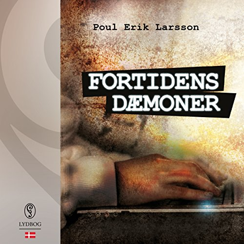 Fortidens dæmoner     Marcus Falck 1              By:                                                                                                                                 Poul Erik Larsson                               Narrated by:                                                                                                                                 Michael Brostrup                      Length: 10 hrs and 40 mins     Not rated yet     Overall 0.0