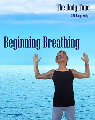 The Body Tune Beginning Breathing