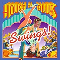 House of Blues Swings
