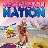Reggaeton Nation (20 Latin Hits - Club Edition)