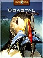 Coastal Habitats (Exploring Habitats)
