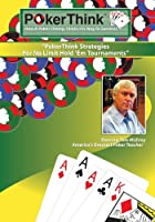 Poker Think: Tom Mcevoy How a Poker Champ Thinks [DVD]