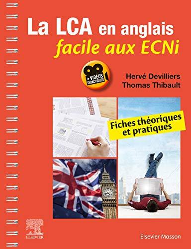 La LCA en anglais facile aux ECNi: Fiches théoriques et pratiques