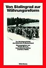 Von Stalingrad zur Währungsreform (Quellen Und Darstellungen Zur Zeitgeschichte) (German Edition)