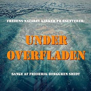 Under Overfladen