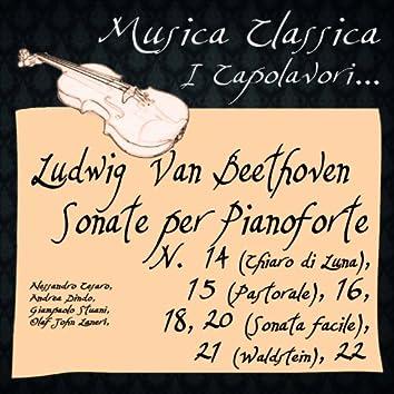 """Beethoven:  Sonate per Pianoforte, No. 14 """"Chiaro di Luna"""", 15 """"Pastorale"""", 16 , 18, 20 """"Sonata facile"""", 21 """"Waldstein"""", 22 (Musica classica - i capolavori...)"""