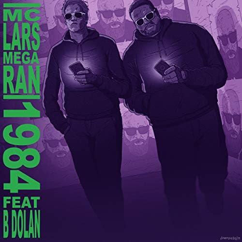 MC Lars & Mega Ran feat. B. Dolan