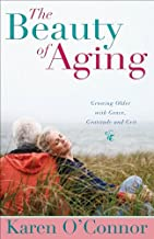 The Beauty of Aging