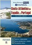 Guías Náutica Imray. COSTA ATLÁNTICA DE ESPAÑA Y PORTUGAL (Guias Nauticas Imray)