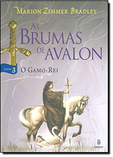 Brumas De Avalon, As - V. 3 - O Gamo-Rei
