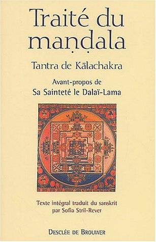 Traité du mandala: Tantra de Kalachakra (Schum/Sagesse orientale)